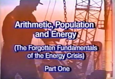 Arithmetic, Population and Energy - The Forgotten Fundamentals of the Energy Crisis