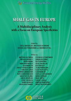 Shale Gas in Europe - A Multidisciplinary Analysis with a Focus on European Specificities